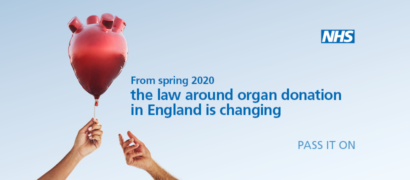 From spring 2020 the law around organ donation in England has changed