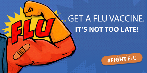 Get a flu vaccine. It's not too late! #Fightflu